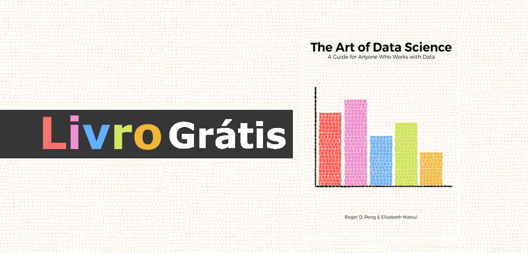 Livro grátis: The Art of Data Science